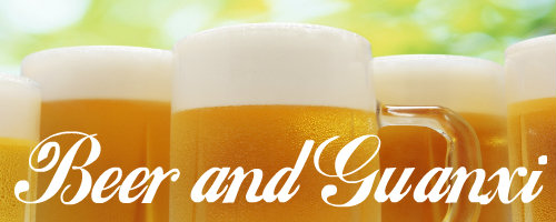 Chinese Chamber Beer and Guanxi